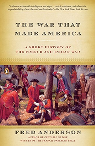 9780143038047: The War That Made America: A Short History of the French and Indian War