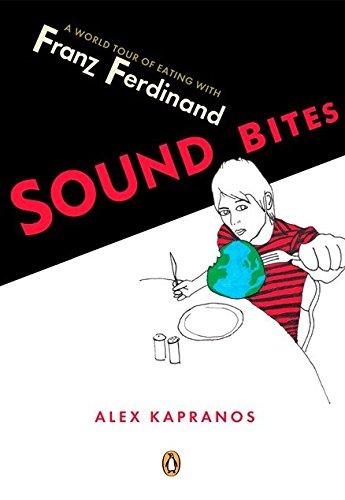 9780143038085: Sound Bites: Eating On Tour With Franz Ferdinand