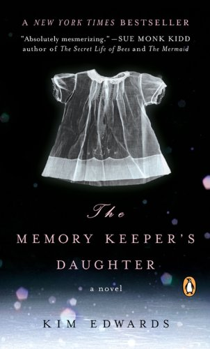 9780143038139: The Memory Keeper's Daughter: (International export edition)