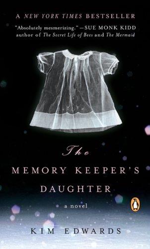 9780143038139: Memory Keeper's Daughter