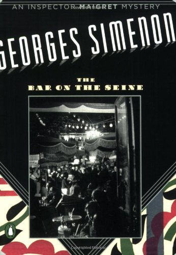 The Bar on the Seine (Penguin Mysteries): Georges Simenon