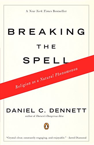 9780143038337: Breaking the Spell: Religion as a Natural Phenomenon