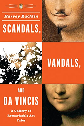 9780143038351: Scandals, Vandals, and da Vincis: A Gallery of Remarkable Art Tales
