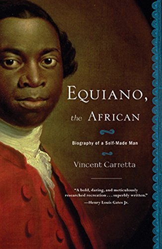 Equiano, the African: Biography of a Self-Made Man: Vincent Carretta
