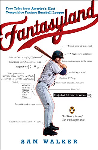 9780143038436: Fantasyland: A Sportswriter's Obsessive Bid to Win the World's Most Ruthless Fantasy Baseball League