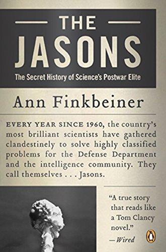 9780143038474: The Jasons: The Secret History of Science's Postwar Elite