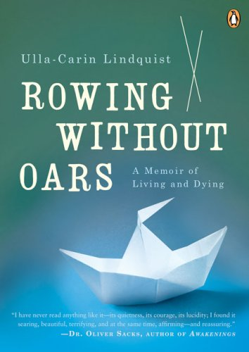 9780143038672: Rowing Without Oars: A Memoir of Living and Dying