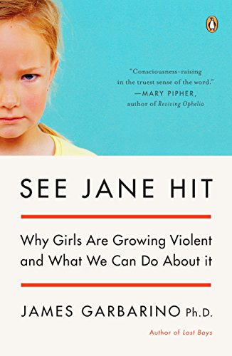 9780143038689: See Jane Hit: Why Girls Are Growing More Violent and What We Can Do about It