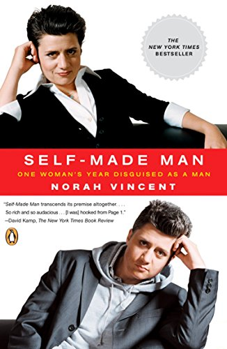 9780143038702: Self-Made Man: One Woman's Year Disguised as a Man