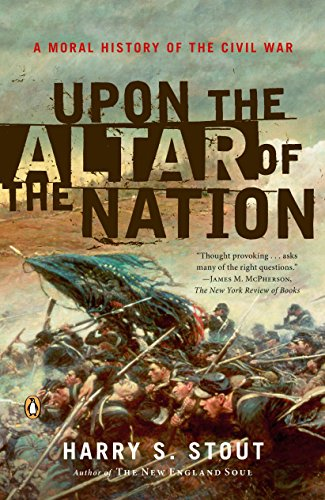 9780143038764: Upon the Altar of the Nation: A Moral History of the Civil War
