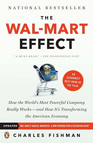 9780143038788: The Wal-Mart Effect: How the World's Most Powerful Company Really Works--and HowIt's Transforming the American Economy