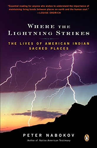 9780143038818: Where the Lightning Strikes: The Lives of American Indian Sacred Places