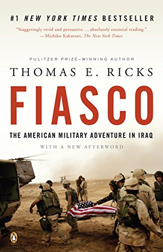 9780143038917: Fiasco: The American Military Adventure in Iraq, 2003 to 2005