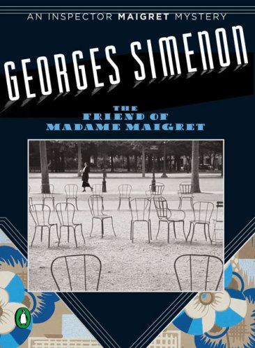 9780143038931: The Friend of Madame Maigret (Inspector Maigret Mysteries)