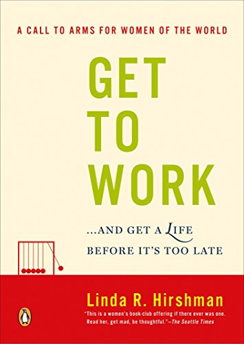 9780143038948: Get to Work: And Get a Life, Before It's Too Late