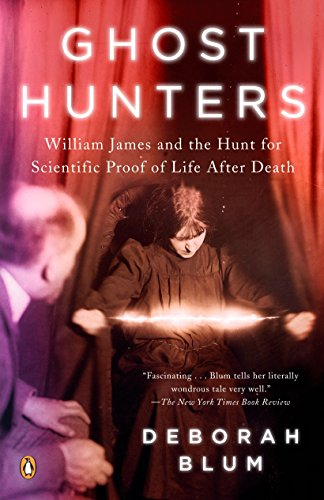 9780143038955: Ghost Hunters: William James and the Search for Scientific Proof of Life After Death