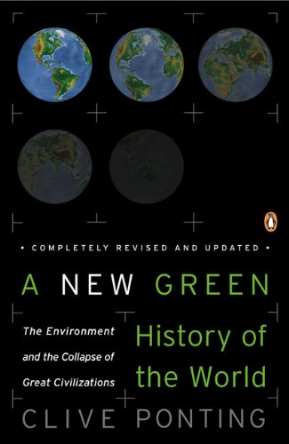 9780143038986: A New Green History of the World: The Environment and the Collapse of Great Civilizations