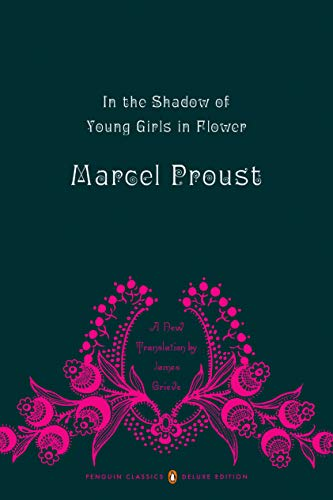 In the Shadow of Young Girls in: Marcel Proust; Editor-James