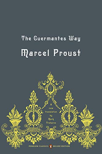 The Guermantes Way Format: Paperback: Proust, Marcel (Author);
