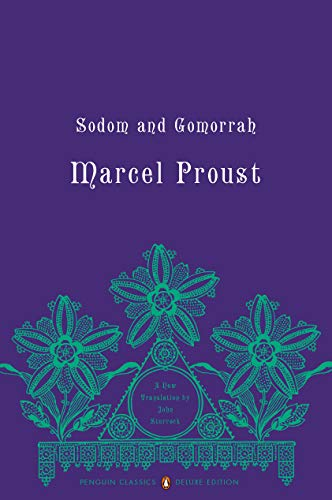 Sodom and Gomorrah Vol. 4 : In: Marcel Proust