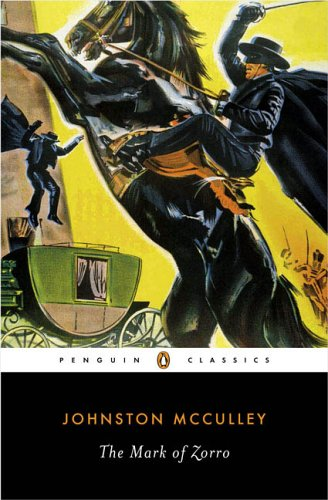 9780143039334: The Mark of Zorro (Penguin Classics)