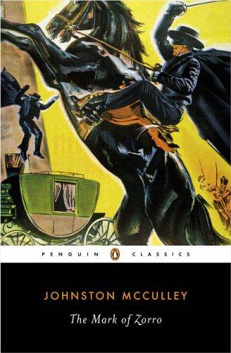 9780143039334: The Mark of Zorro (Penguin Classics)