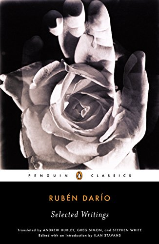Selected Writings (Penguin Classics): Ruben Dario