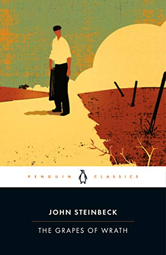 THE GRAPES OF WRATH (Penguin Classics): Steinbeck, John; (Robert