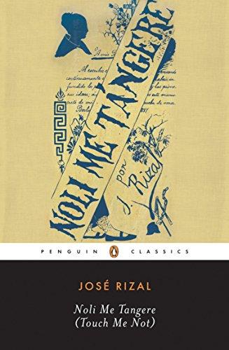 9780143039693: Noli Me Tangere: (Touch Me Not) (Penguin Classics)
