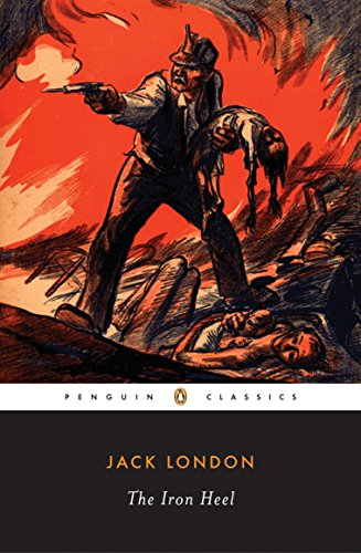 9780143039716: The Iron Heel (Penguin Classics)