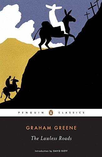 9780143039730: The Lawless Roads (Penguin Classics)