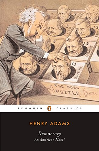 9780143039808: Democracy: An American Novel (Penguin Classics)
