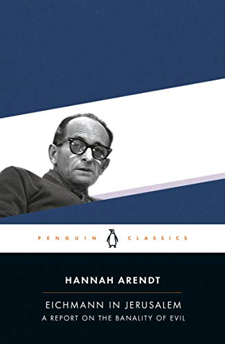9780143039884: Eichmann in Jerusalem: A Report on the Banality of Evil (Penguin Classics)
