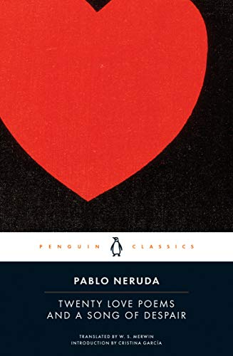 9780143039969: Twenty Love Poems and a Song of Despair: Dual-Language Edition (Penguin Classics)