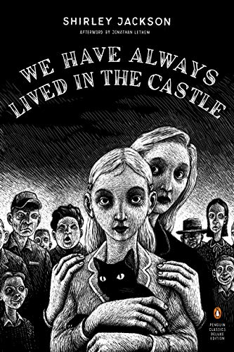 9780143039976: We Have Always Lived in the Castle (Penguin Classics Deluxe Edition)