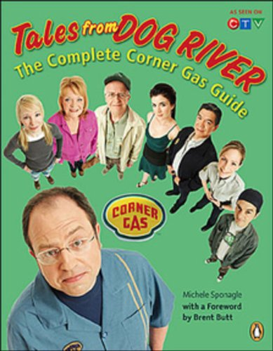 9780143050315: Tales From Dog River: The Complete Corner Gas Guide