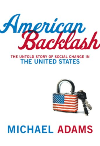 9780143050421: American Backlash: The Untold Story Of Social Change In The United States