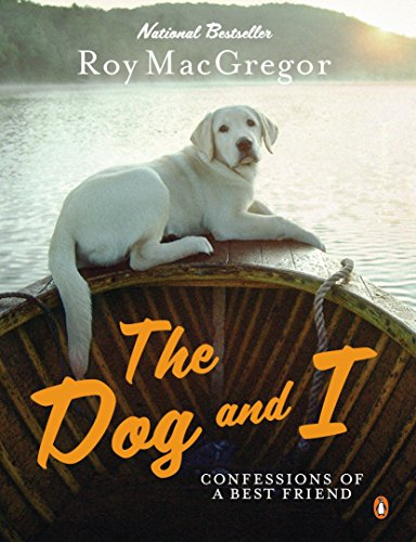 9780143050551: Dog and I: Confessions Of A Best Friend