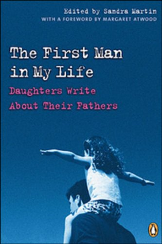 9780143051176: The First Man in My Life: Daughters Write About Their Fathers