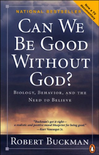9780143051275: Can We Be Good Without God: Behaviour, Belonging, And The Need To Believe