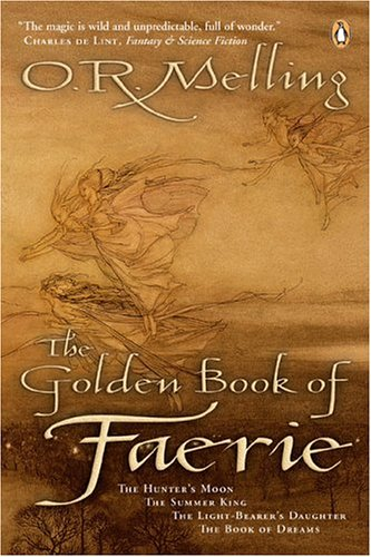 9780143051329: The Golden Book of Faerie: The Hunter's Moon / the Summer King / the Light-bearer's Daughter / the Book of Dreams