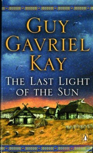 9780143051480: [The Last Light of the Sun] [by: Guy Gavriel Kay]