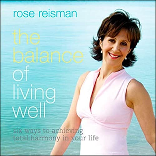 9780143051527: Balance of Living Well: 6 Ways To Achieve Total Harmony In Your Life