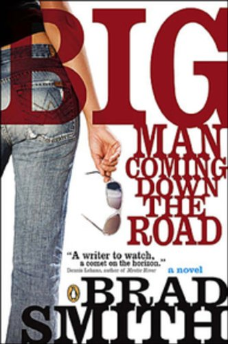 9780143051770: Big Man Coming Down The Road