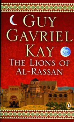 Lions of Al Rassan: Guy Gavriel Kay