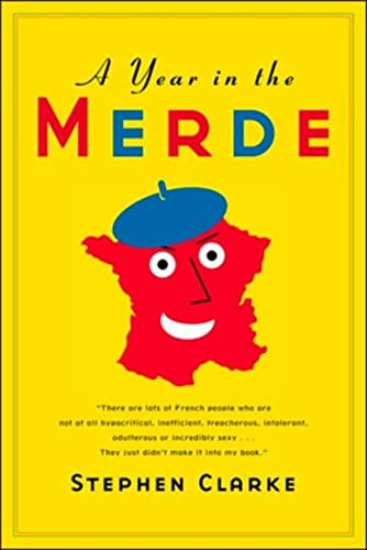 9780143051916: A YEAR IN THE MERDE