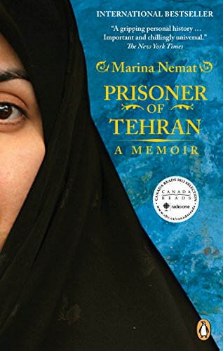 9780143052173: [(Prisoner of Tehran: One Woman's Story of Survival Inside a Torture Jail)] [by: Marina Nemat]