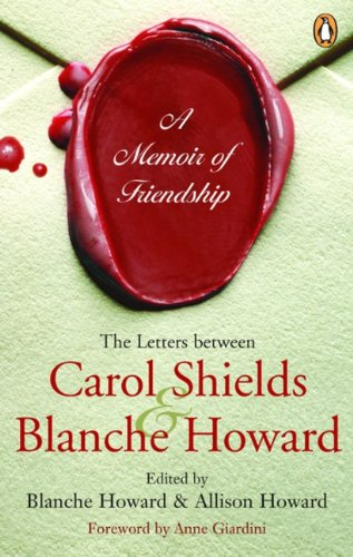 9780143052265: Memoir of Friendship: The Letters Between Carol Shields And Blanche Howard