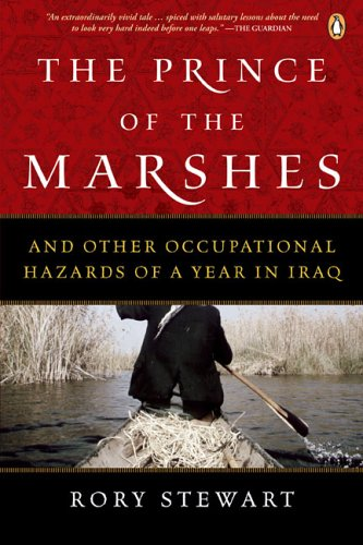 9780143052319: The Prince of the Marshes : And Other Occupational Hazards of a Year in Iraq