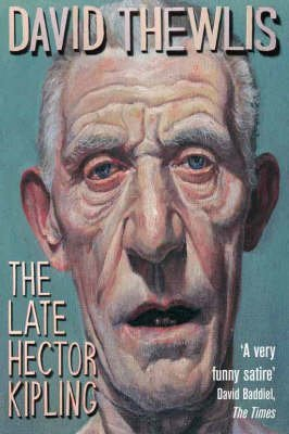 9780143054016: [The Late Hector Kipling] (By: David Thewlis) [published: July, 2008]